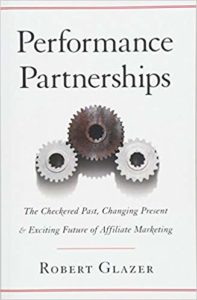 Performance Partnerships by Robert Glazer