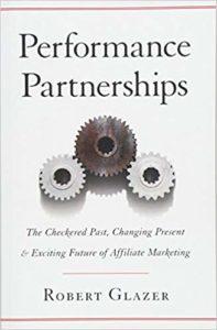 Performance Partnerships by Robert Glazer